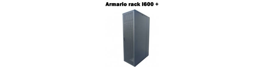 Armario rack I600 Plus